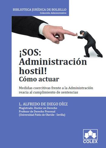 ¡SOS: Administración hostil! Como actuar