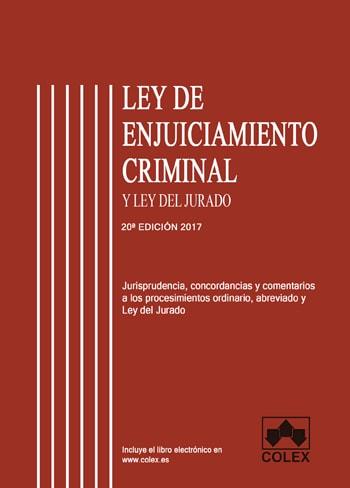 Ley de Enjuiciamiento Criminal y Ley del Jurado comentado