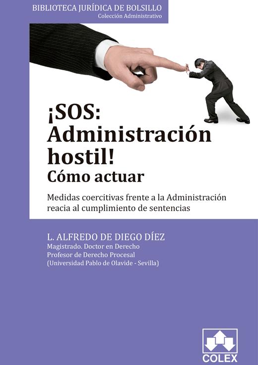 ¡SOS: Administración hostil! Cómo actuar