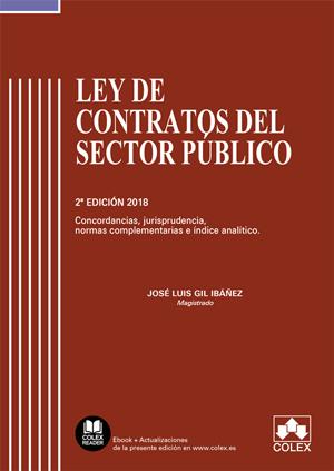 Ley de Contratos del Sector Público comentada 2018