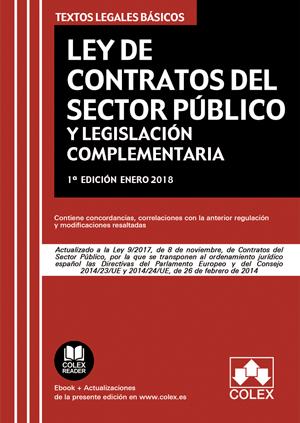 Ley de Contratos del Sector Público - Ley 9/2017. Segunda Edición