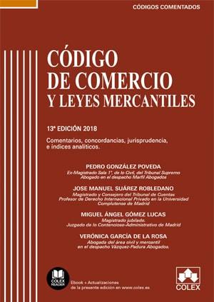 Código de Comercio y Leyes Mercantiles. Comentado