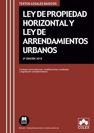 Ley de Propiedad Horizontal y Ley de Arrendamientos Urbanos (2ª Edición)