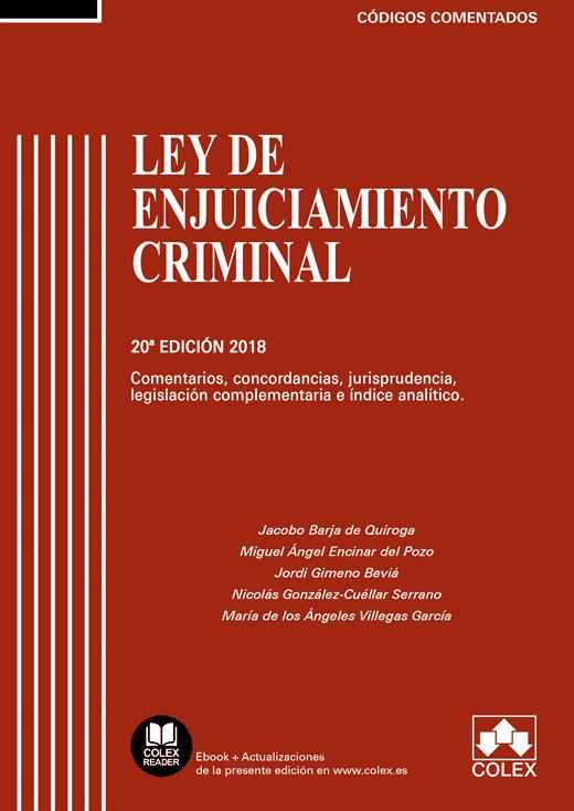 Ley de Enjuiciamiento Criminal. Comentada.