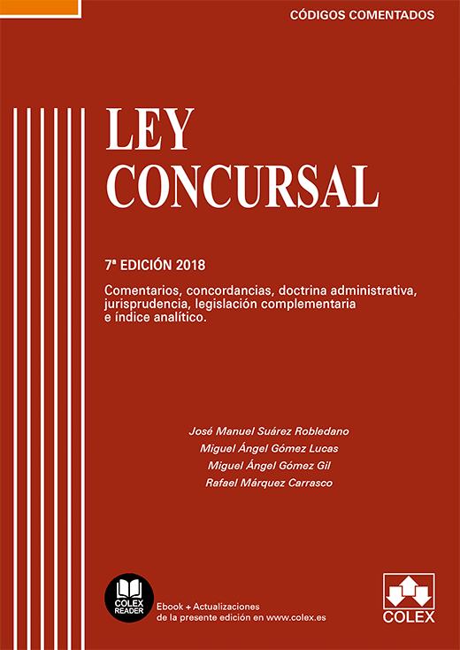 Ley Concursal. Código comentado