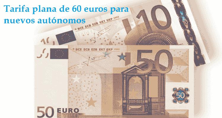tarifa plana autonomos 60 euros