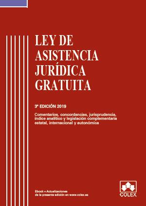 Ley de Asistencia Jurídica Gratuita - Código comentado