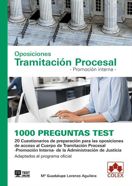 1000 preguntas Test. Oposiciones Tramitación Procesal. Promoción interna.