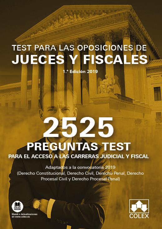 2525 preguntas Test. Oposiciones de jueces y fiscales