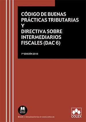 Código de buenas prácticas tributarias y Directiva sobre intermediarios fiscales (DAC 6)