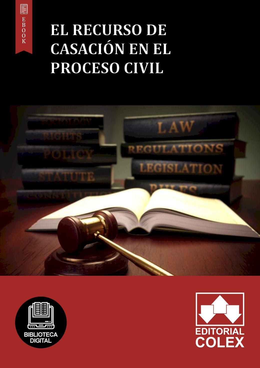 El recurso de casación en el proceso civil