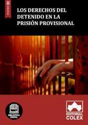 Los derechos del detenido en la prisión provisional