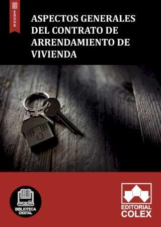 Aspectos generales del contrato de arrendamiento de vivienda