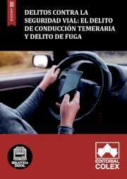 Delito de conducción temeraria y delito de fuga