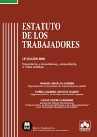 Estatuto de los Trabajadores - Código comentado  (Edición 2018)