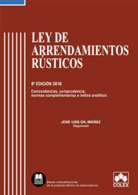 Ley de Arrendamientos Rústicos - Código comentado  (Edición 2018)