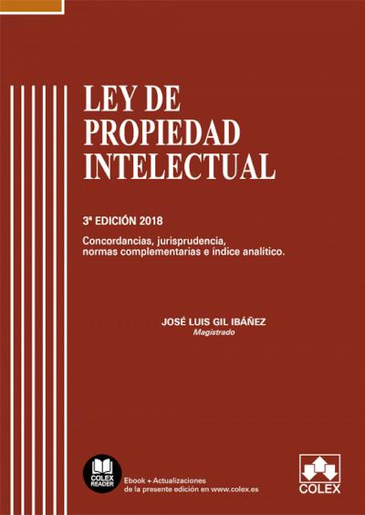 Ley de Propiedad Intelectual - Código comentado (Edición 2018)