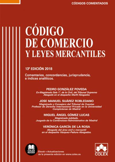 Código de Comercio y Leyes Mercantiles - Código comentado  (Edición 2018)