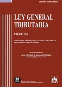 Ley General Tributaria - Código comentado (Edición 2018)