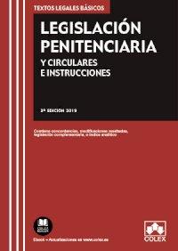 Legislación Penitenciaria y Circulares e Instrucciones