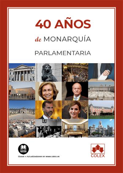 40 años de monarquía parlamentaria