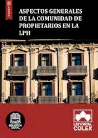 Aspectos generales de la Comunidad de propietarios en la LPH