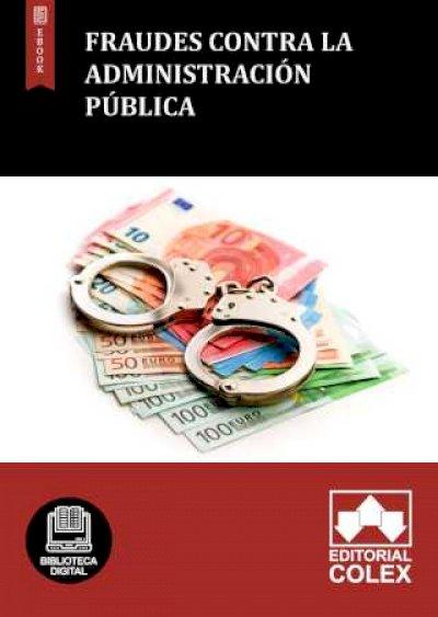 Fraudes contra la Administración Pública