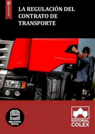 La regulación del contrato de transporte