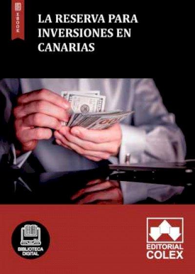 La Reserva para Inversiones en Canarias