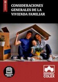 Consideraciones generales de la vivienda familiar
