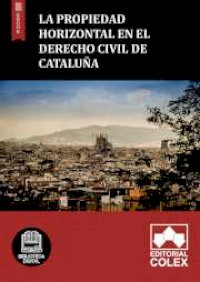 La propiedad horizontal en el derecho civil de Cataluña