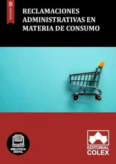 Reclamaciones administrativas en materia de consumo