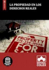 La propiedad en los derechos reales