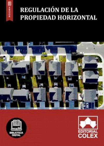 Regulación de la propiedad horizontal