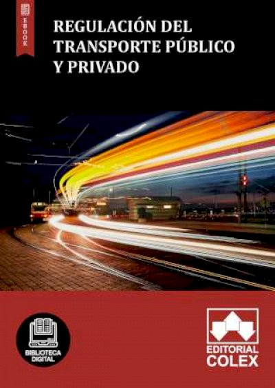 Regulación del transporte público y privado