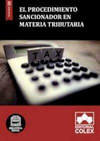 El procedimiento sancionador en materia tributaria