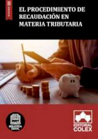 El procedimiento de recaudación en materia tributaria