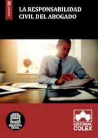 La responsabilidad civil del abogado
