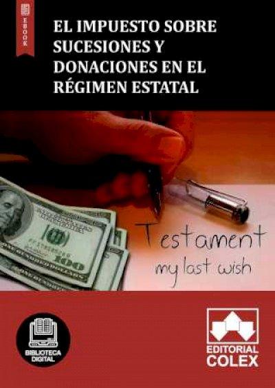 El Impuesto sobre Sucesiones y Donaciones en el régimen estatal