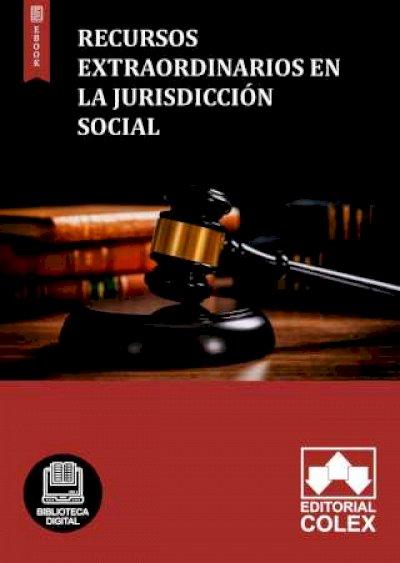 Recursos extraordinarios en la jurisdicción social