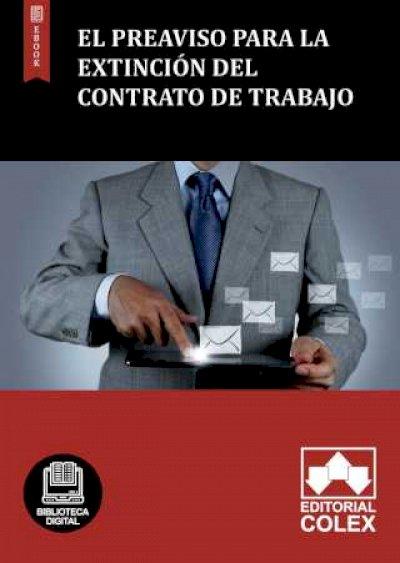 El preaviso para la extinción del contrato de trabajo
