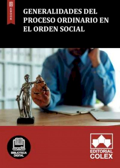 Generalidades del proceso ordinario en el Orden social