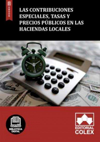 Las contribuciones especiales, tasas y precios públicos en las Haciendas Locales