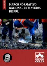 Marco normativo nacional en materia de PRL
