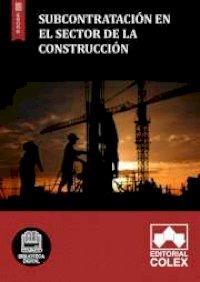 Subcontratación en el Sector de la Construcción