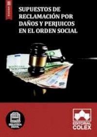 Supuestos de reclamación por daños y perjuicos en el Orden social