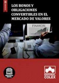 Los bonos y obligaciones convertibles en el mercado de valores