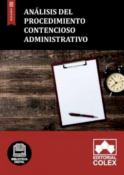 Análisis del procedimiento contencioso administrativo