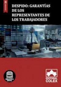 Despido: Garantías de los representantes de los trabajadores