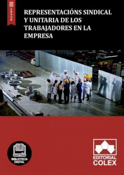Representacións sindical y unitaria de los trabajadores en la empresa
